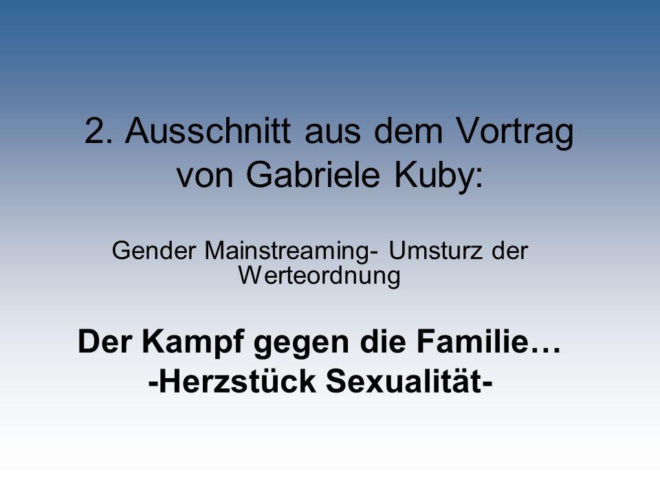 2. Ausschnitt aus dem Vortrag von Gabriele Kuby:
