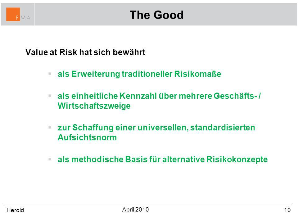 The Good Value at Risk hat sich bewährt
