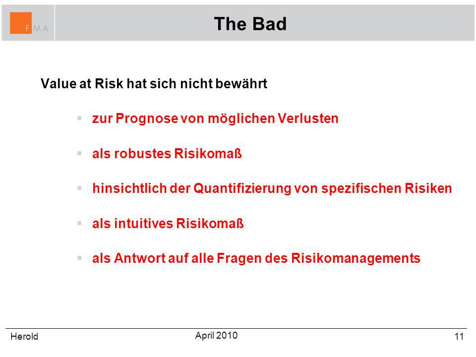 The Bad Value at Risk hat sich nicht bewährt