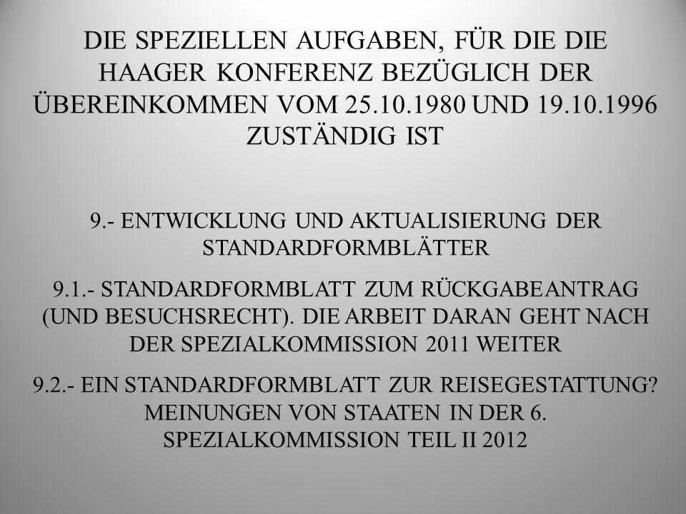 9.- ENTWICKLUNG UND AKTUALISIERUNG DER STANDARDFORMBLÄTTER