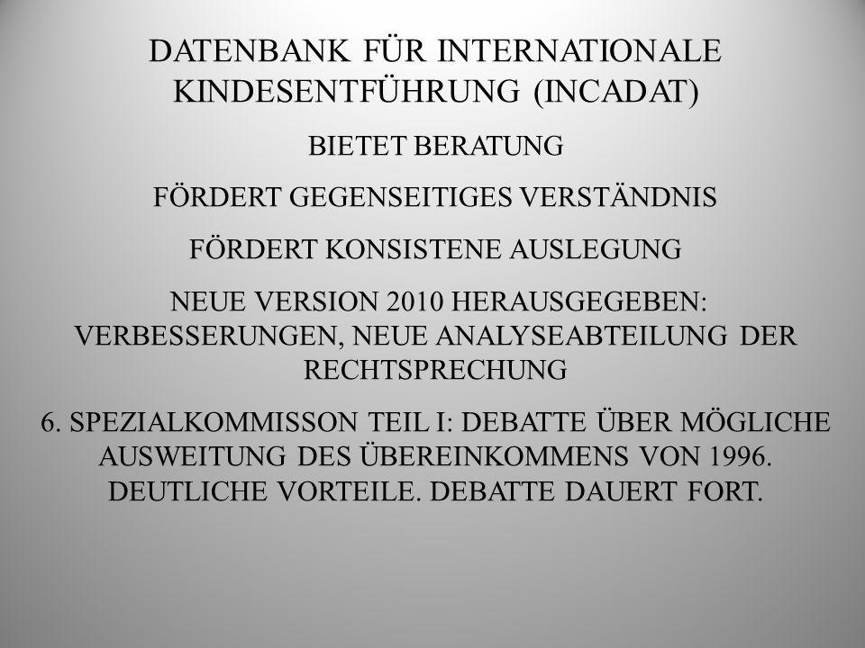 DATENBANK FÜR INTERNATIONALE KINDESENTFÜHRUNG (INCADAT)
