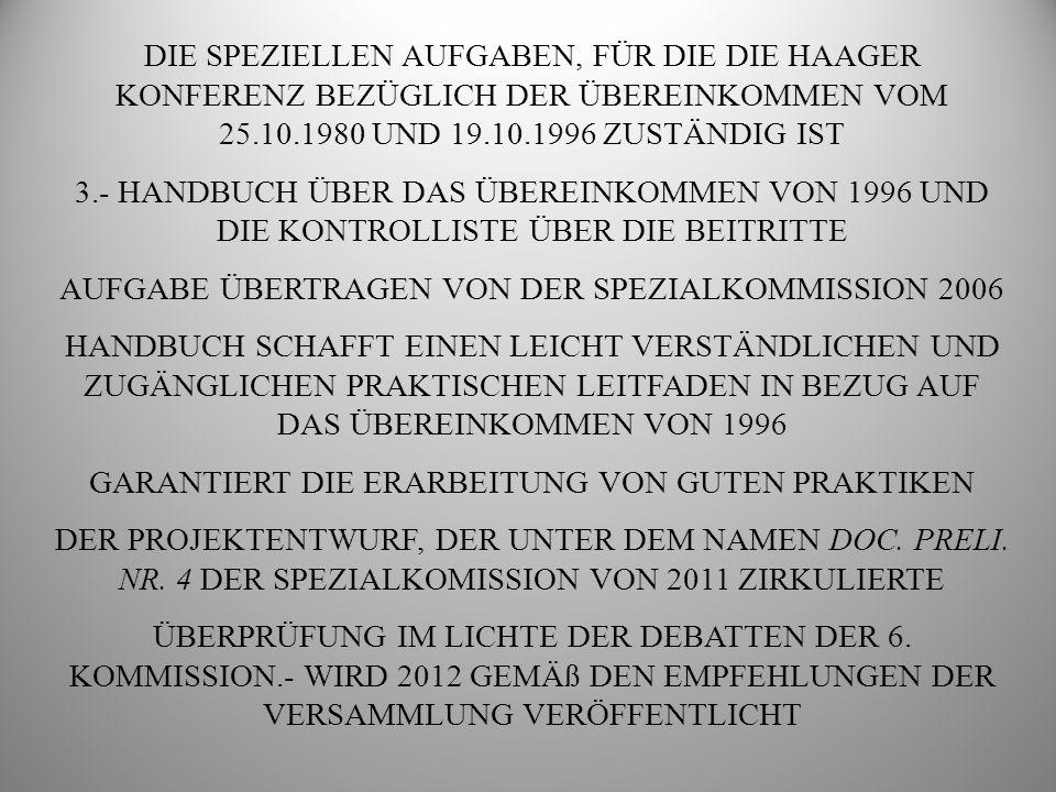 AUFGABE ÜBERTRAGEN VON DER SPEZIALKOMMISSION 2006