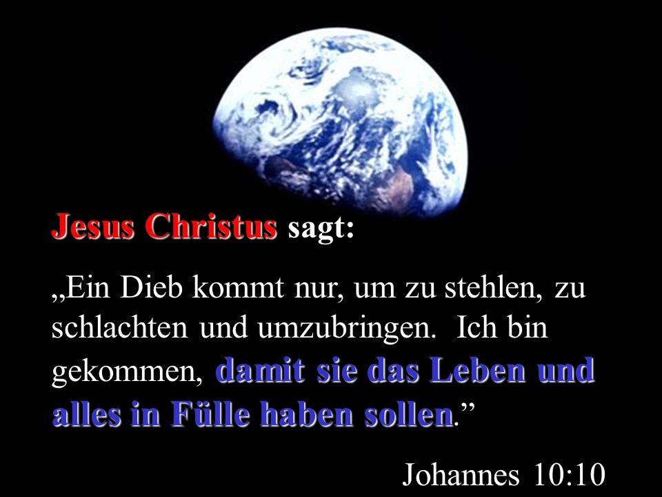 Jesus Christus sagt: