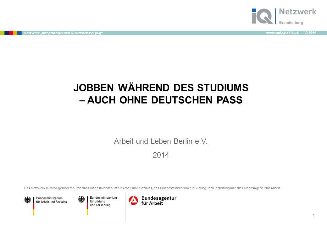 JOBBEN WÄHREND DES STUDIUMS – AUCH OHNE DEUTSCHEN PASS