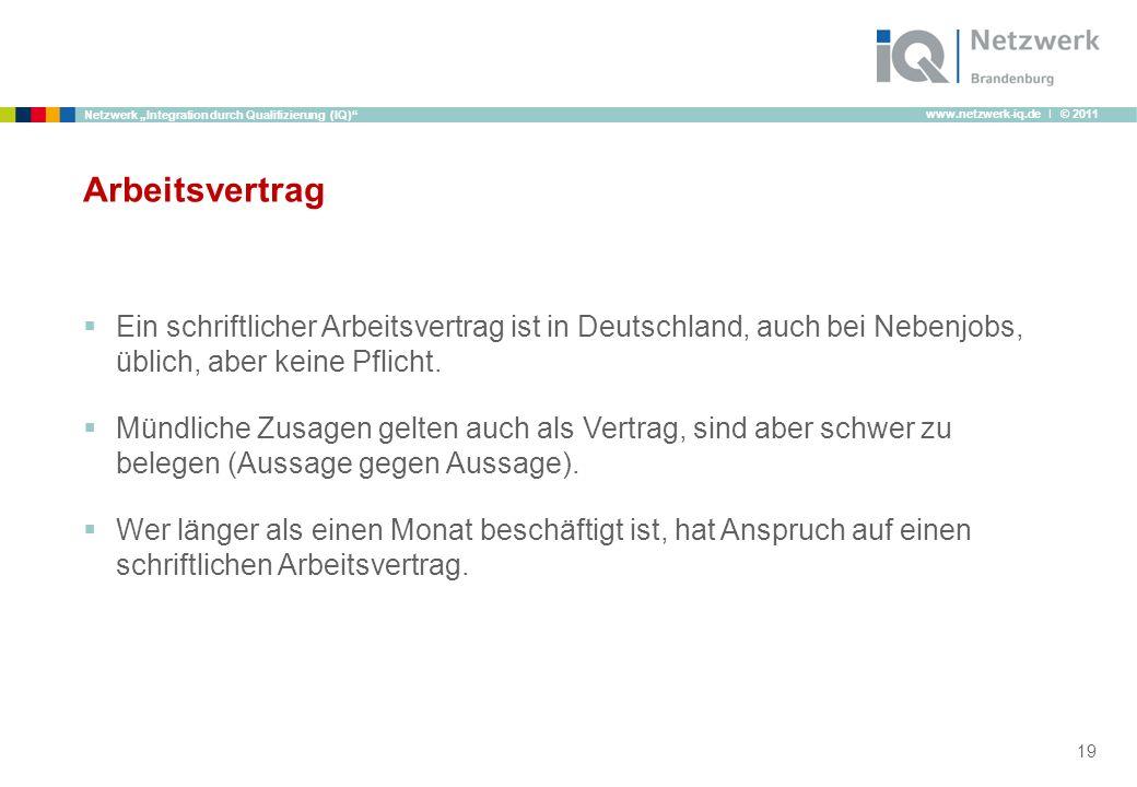 Arbeitsvertrag Ein schriftlicher Arbeitsvertrag ist in Deutschland, auch bei Nebenjobs, üblich, aber keine Pflicht.