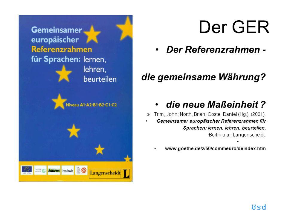 Der GER Der Referenzrahmen - die gemeinsame Währung