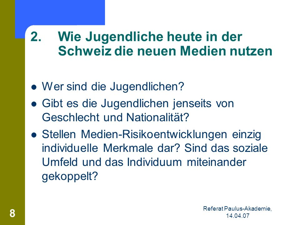 2. Wie Jugendliche heute in der Schweiz die neuen Medien nutzen