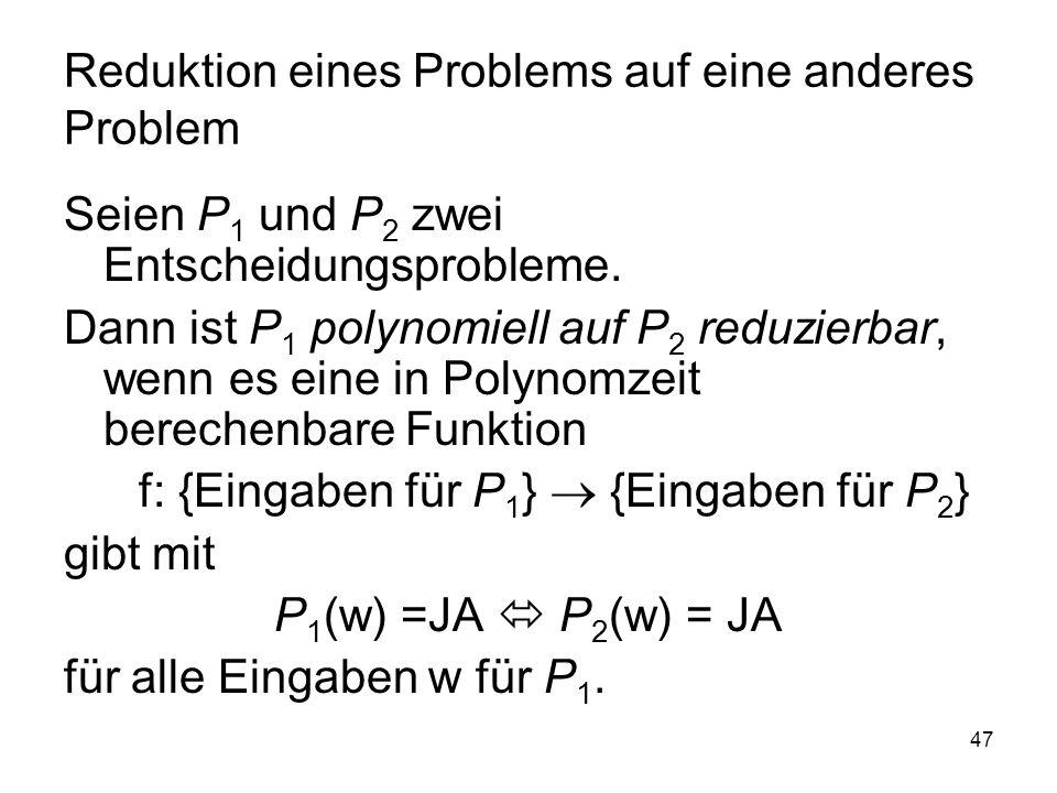 Reduktion eines Problems auf eine anderes Problem