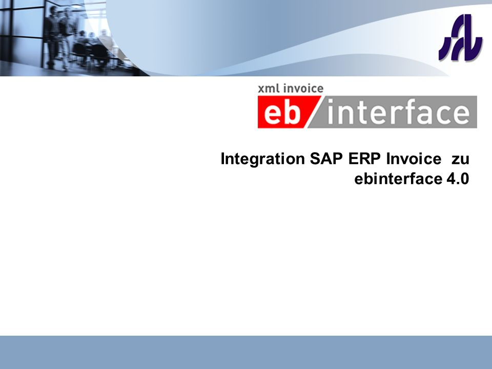 Integration SAP ERP Invoice zu ebinterface 4.0