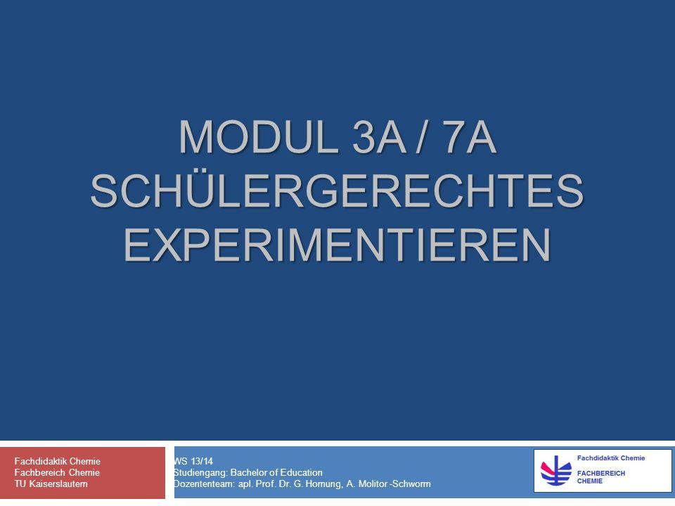 Modul 3a / 7a Schülergerechtes Experimentieren