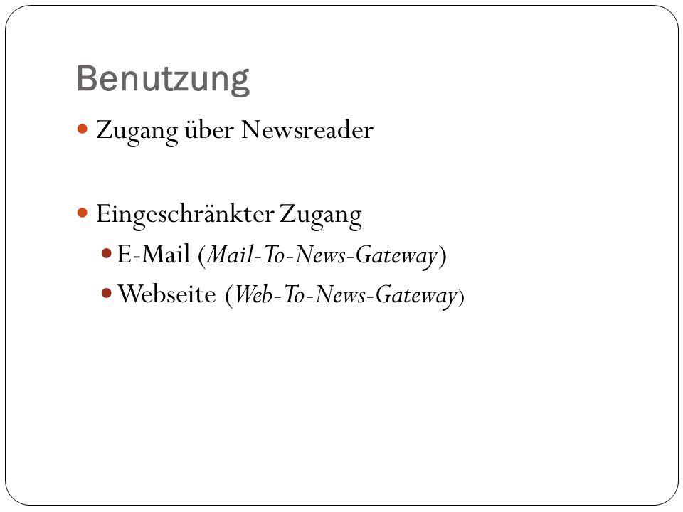 Benutzung Zugang über Newsreader Eingeschränkter Zugang