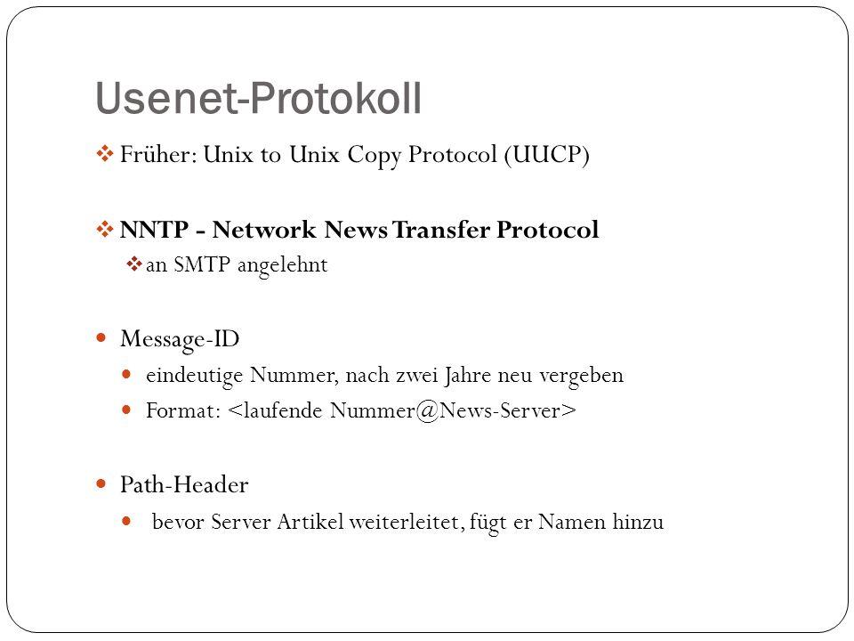 Usenet-Protokoll Früher: Unix to Unix Copy Protocol (UUCP)
