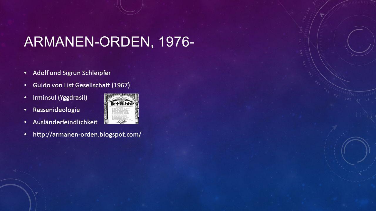 Armanen-orden, 1976- Adolf und Sigrun Schleipfer