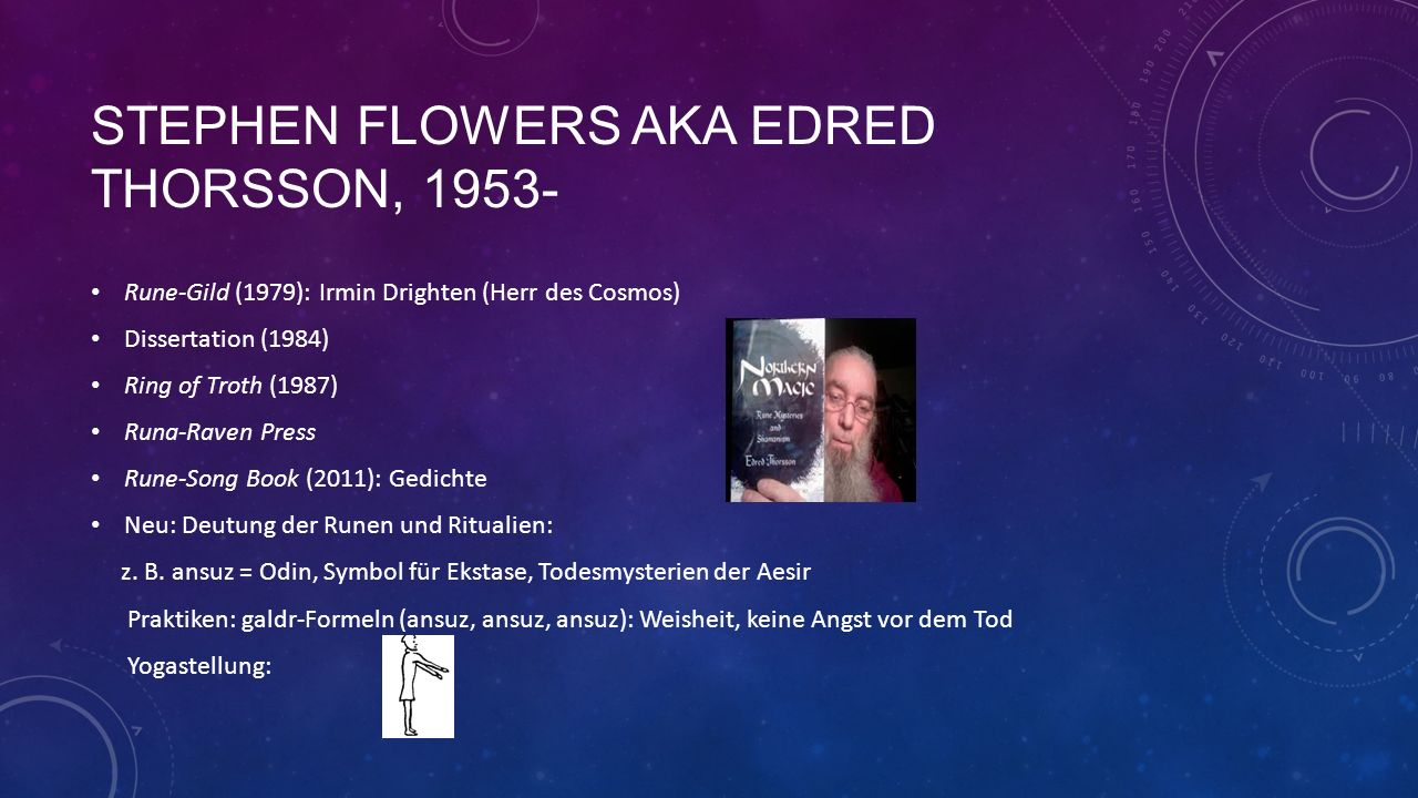 StePhen flowers aka Edred thorsson, 1953-