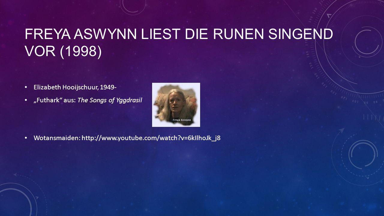 Freya aswynn liest die runen singend vor (1998)