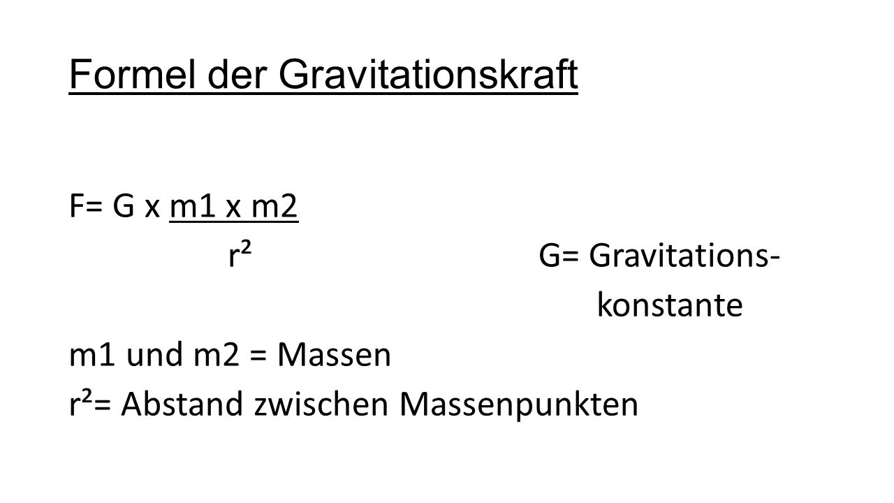 Formel der Gravitationskraft