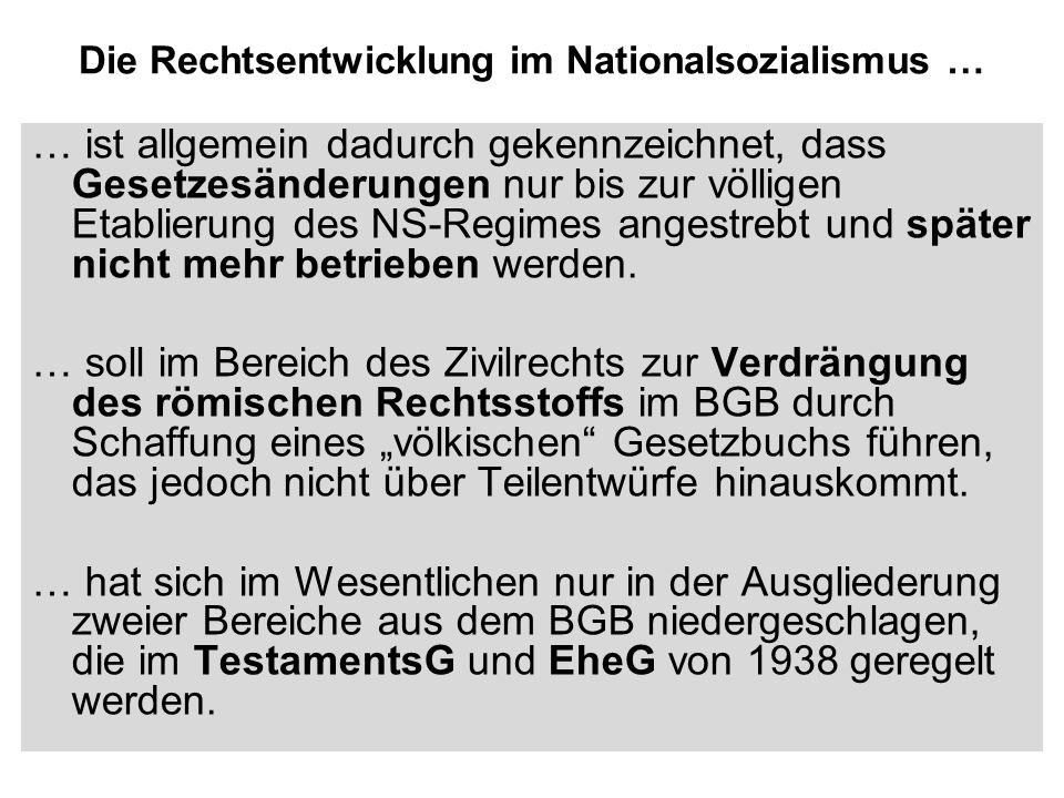 Die Rechtsentwicklung im Nationalsozialismus …