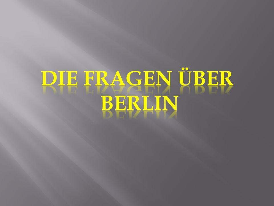 Die Fragen über Berlin