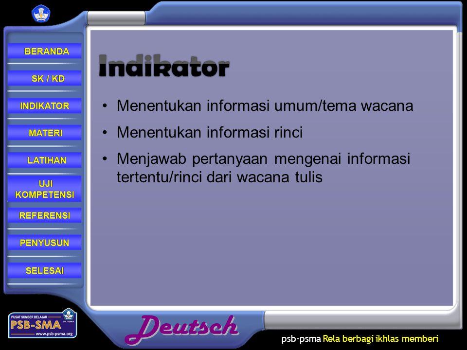 Indikator Menentukan informasi umum/tema wacana
