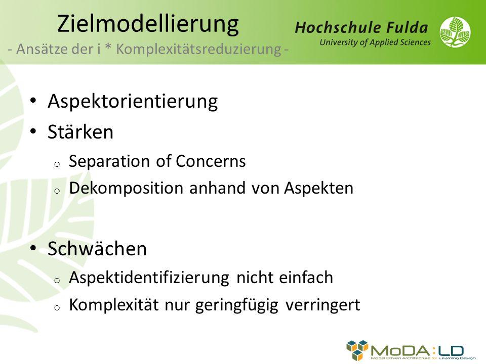 Zielmodellierung - Ansätze der i * Komplexitätsreduzierung -