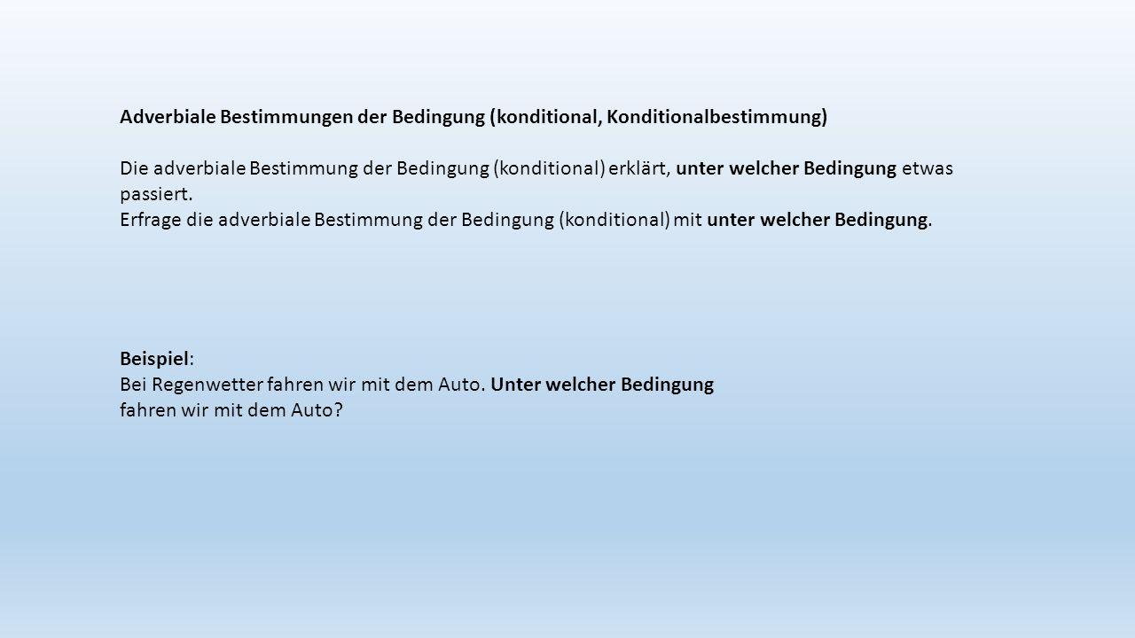 Adverbiale Bestimmungen der Bedingung (konditional, Konditionalbestimmung)