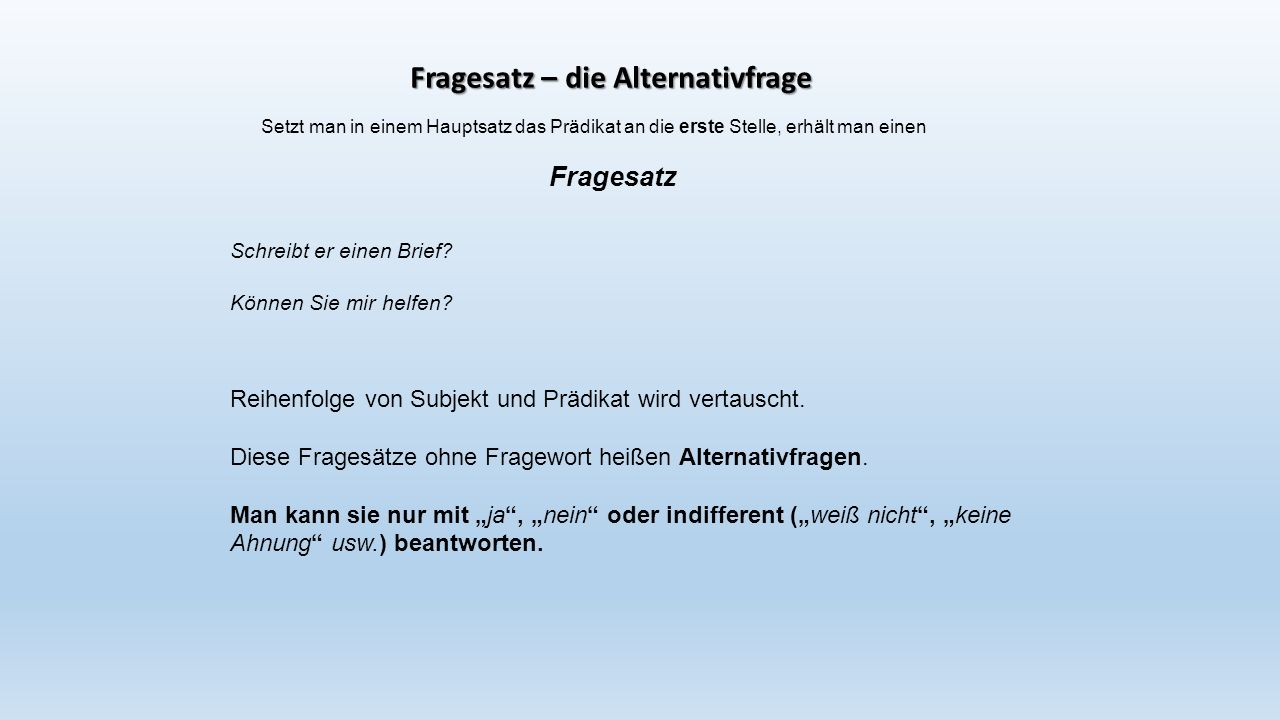 Fragesatz – die Alternativfrage