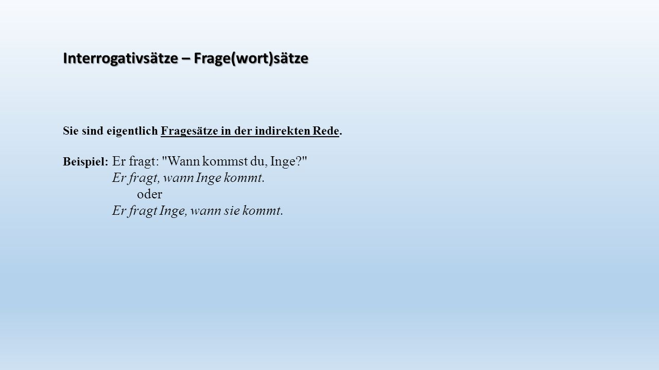 Interrogativsätze – Frage(wort)sätze
