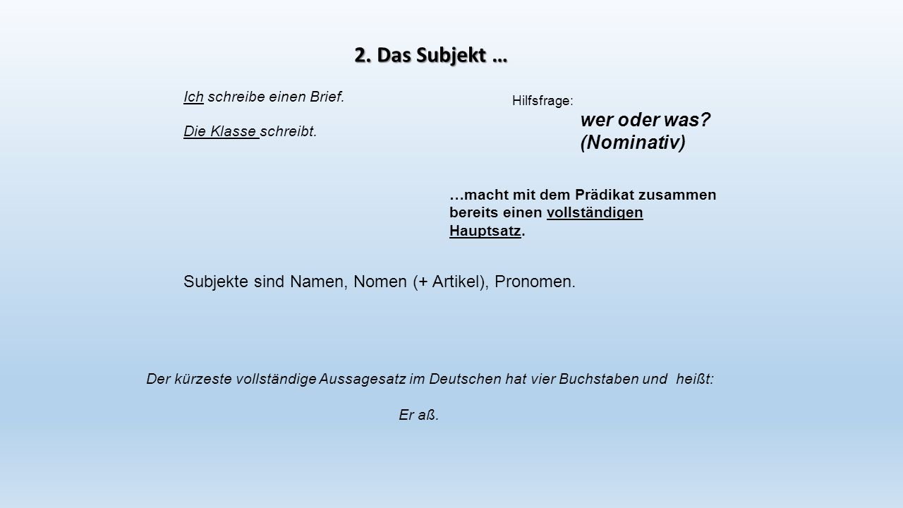 2. Das Subjekt … (Nominativ)