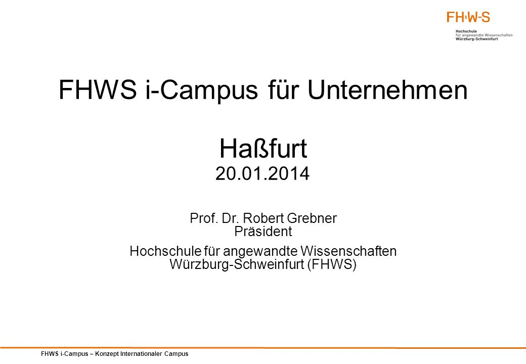 FHWS i-Campus für Unternehmen Haßfurt 20.01.2014