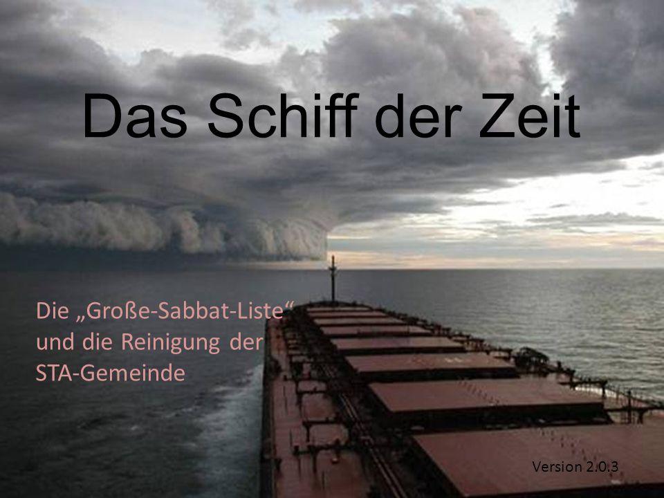 """Die """"Große-Sabbat-Liste und die Reinigung der STA-Gemeinde"""