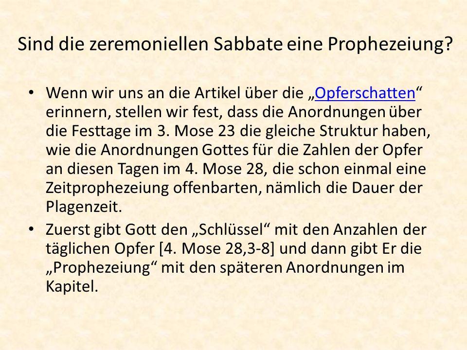 Sind die zeremoniellen Sabbate eine Prophezeiung