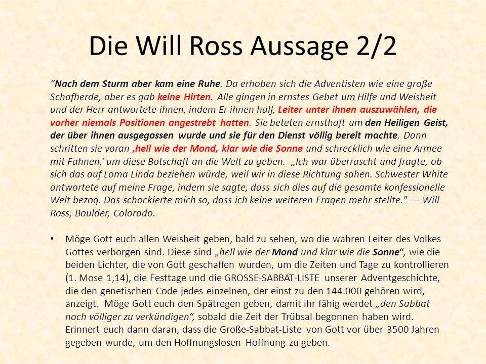 Die Will Ross Aussage 2/2