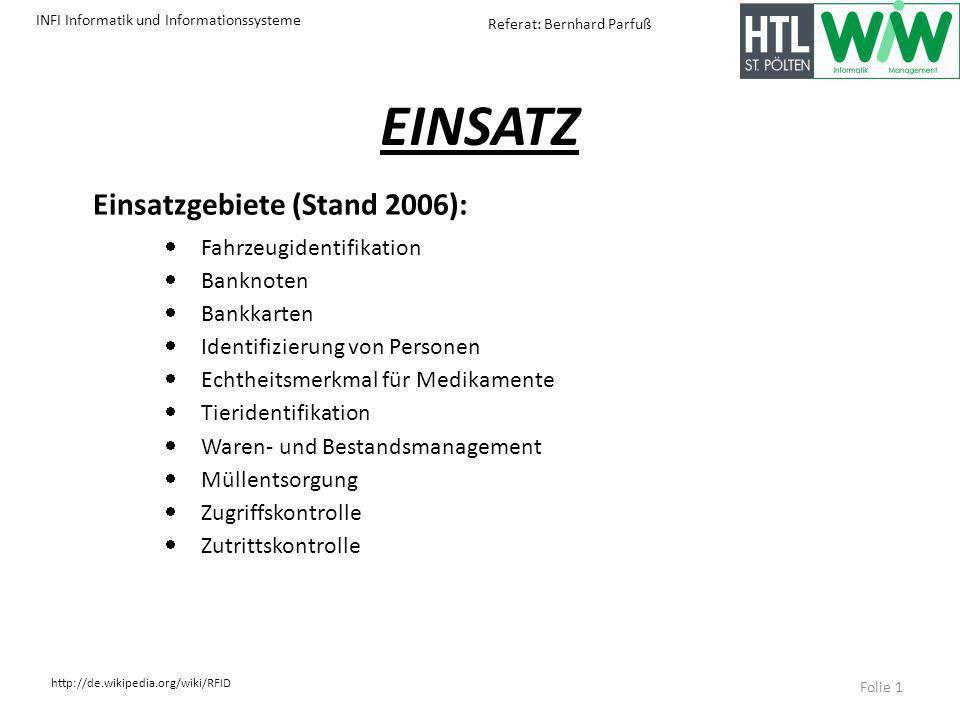 EINSATZ Einsatzgebiete (Stand 2006): Fahrzeugidentifikation Banknoten