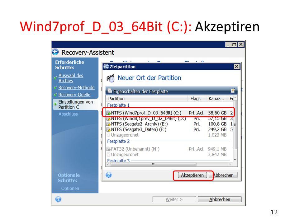 Wind7prof_D_03_64Bit (C:): Akzeptiren