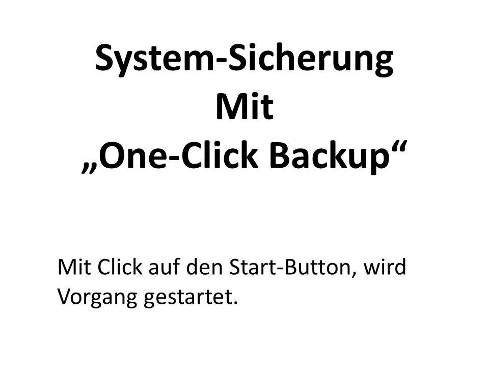 """System-Sicherung Mit """"One-Click Backup"""
