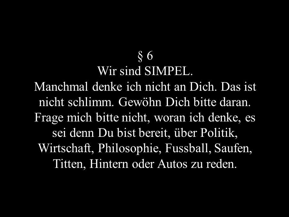 § 6 Wir sind SIMPEL.
