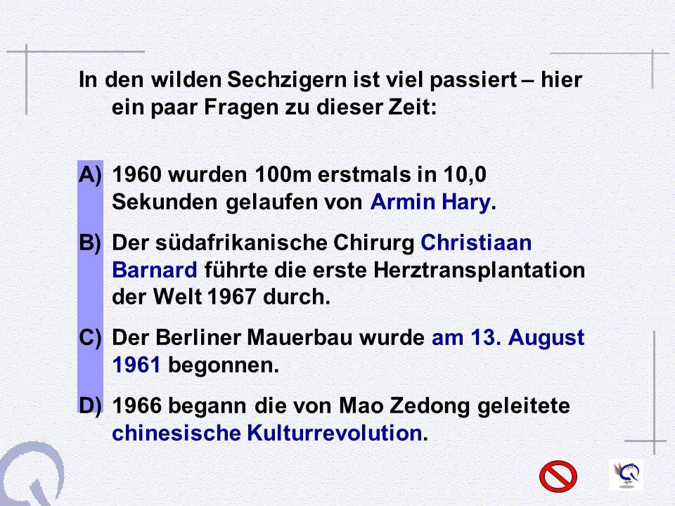 1960 wurden 100m erstmals in 10,0 Sekunden gelaufen von Armin Hary.