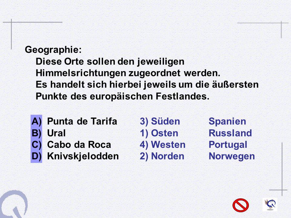 A) Punta de Tarifa 3) Süden Spanien B) Ural 1) Osten Russland