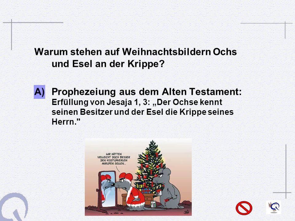Warum stehen auf Weihnachtsbildern Ochs und Esel an der Krippe