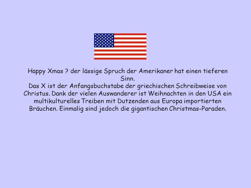 Happy Xmas. der lässige Spruch der Amerikaner hat einen tieferen Sinn