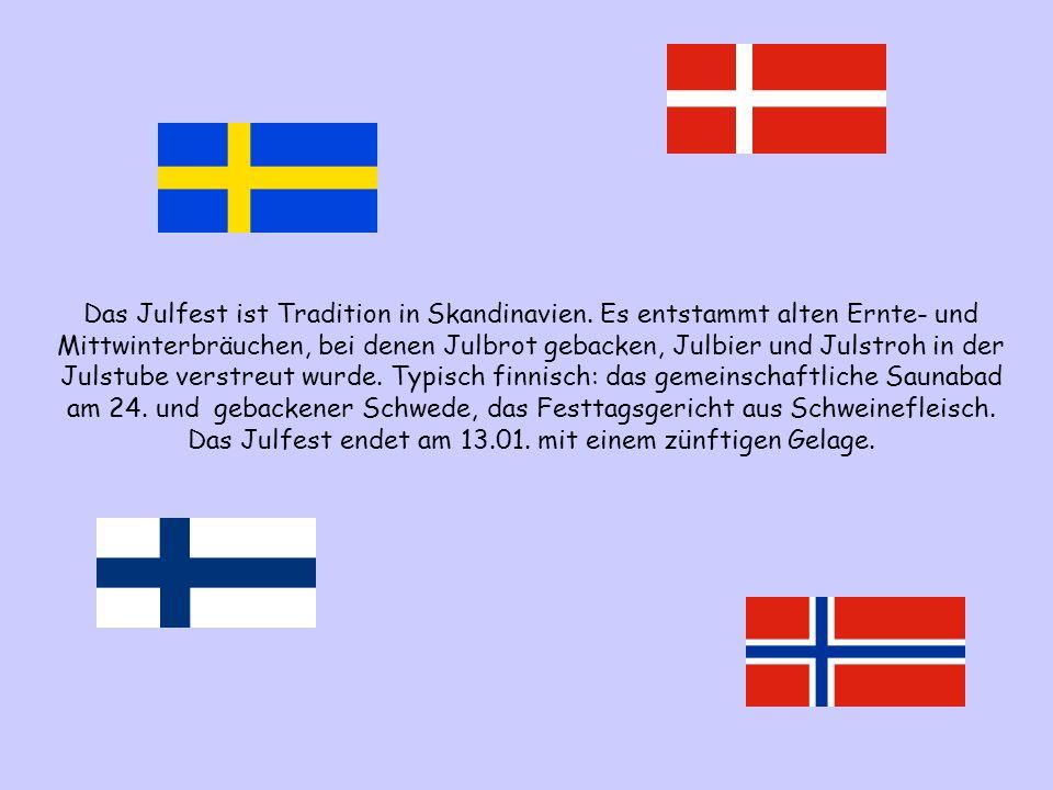 Das Julfest ist Tradition in Skandinavien