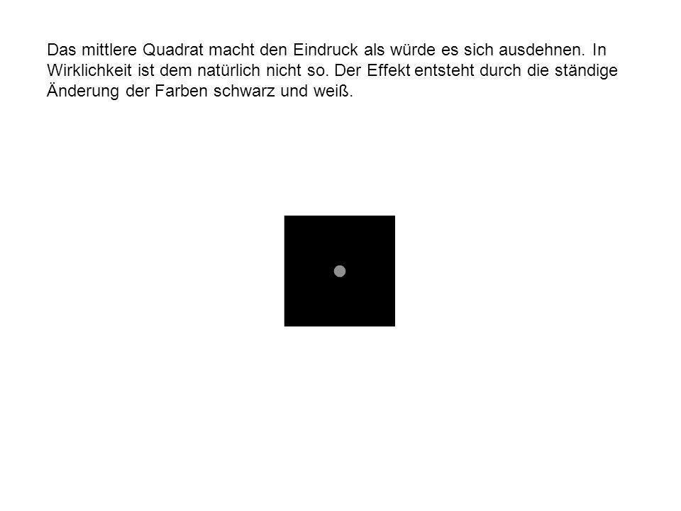 Das mittlere Quadrat macht den Eindruck als würde es sich ausdehnen