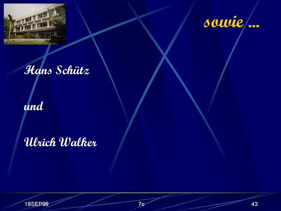 sowie ... Hans Schütz und Ulrich Walker 18SEP99 7c