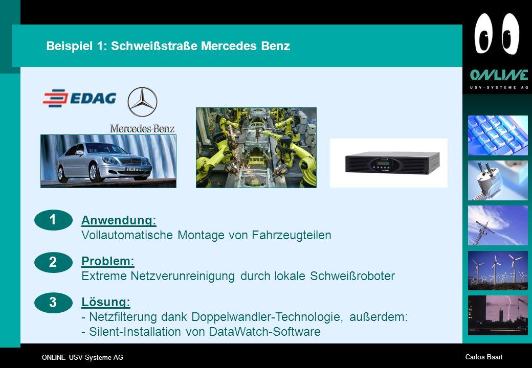 1 2 3 Beispiel 1: Schweißstraße Mercedes Benz