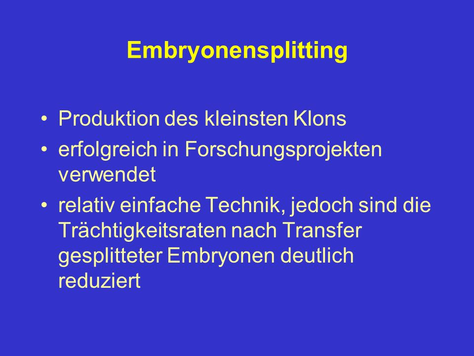 Embryonensplitting Produktion des kleinsten Klons