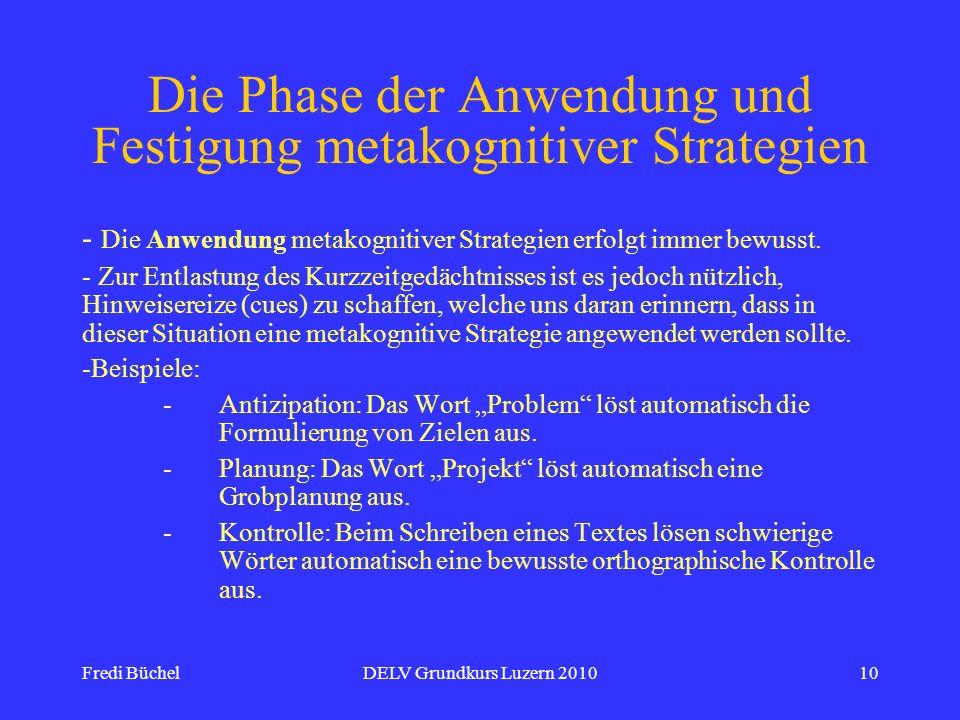 Die Phase der Anwendung und Festigung metakognitiver Strategien