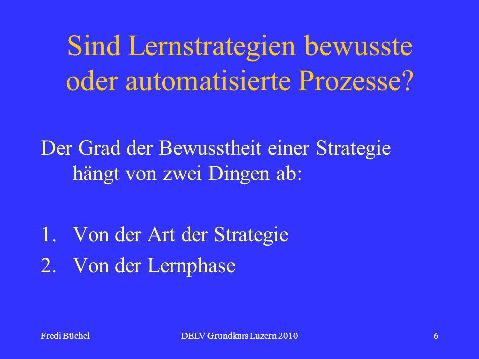 Sind Lernstrategien bewusste oder automatisierte Prozesse