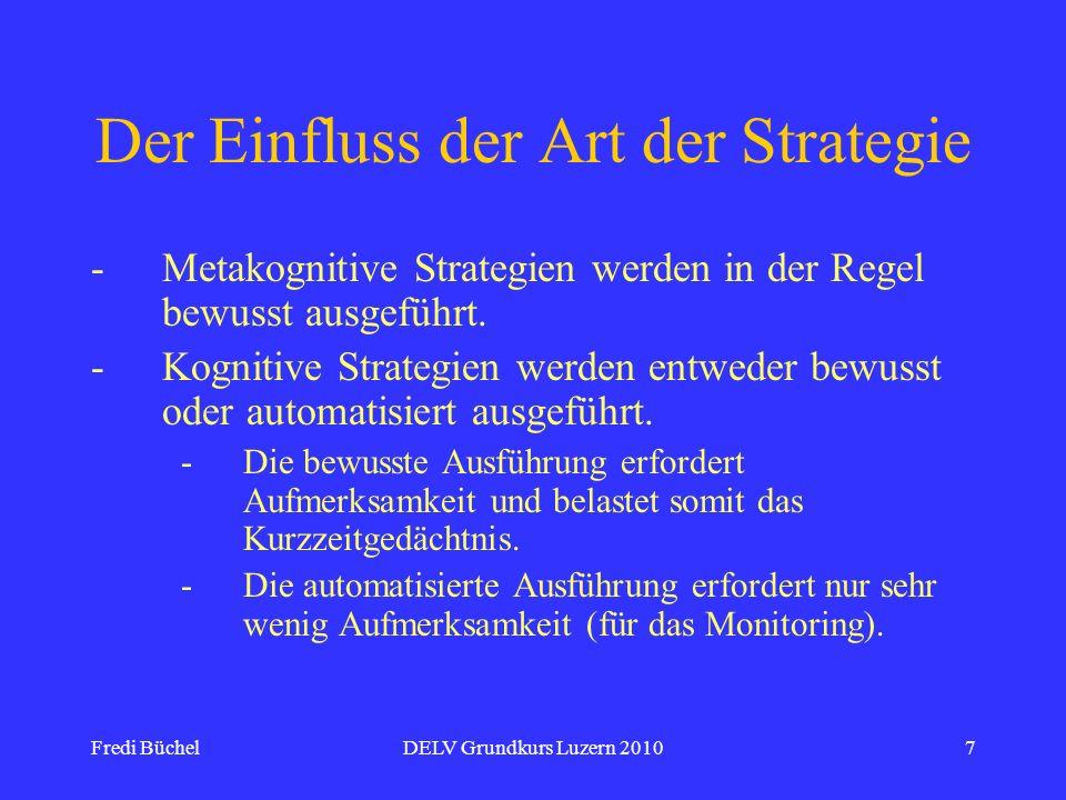 Der Einfluss der Art der Strategie
