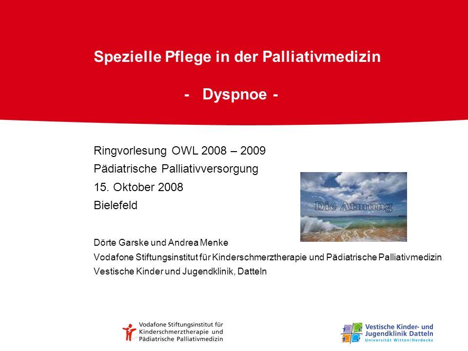 Spezielle Pflege in der Palliativmedizin - Dyspnoe -