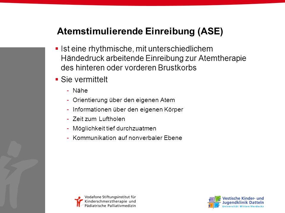 Atemstimulierende Einreibung (ASE)